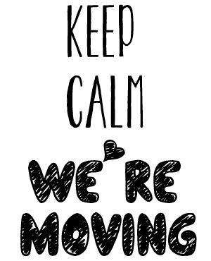 keep calm we're moving